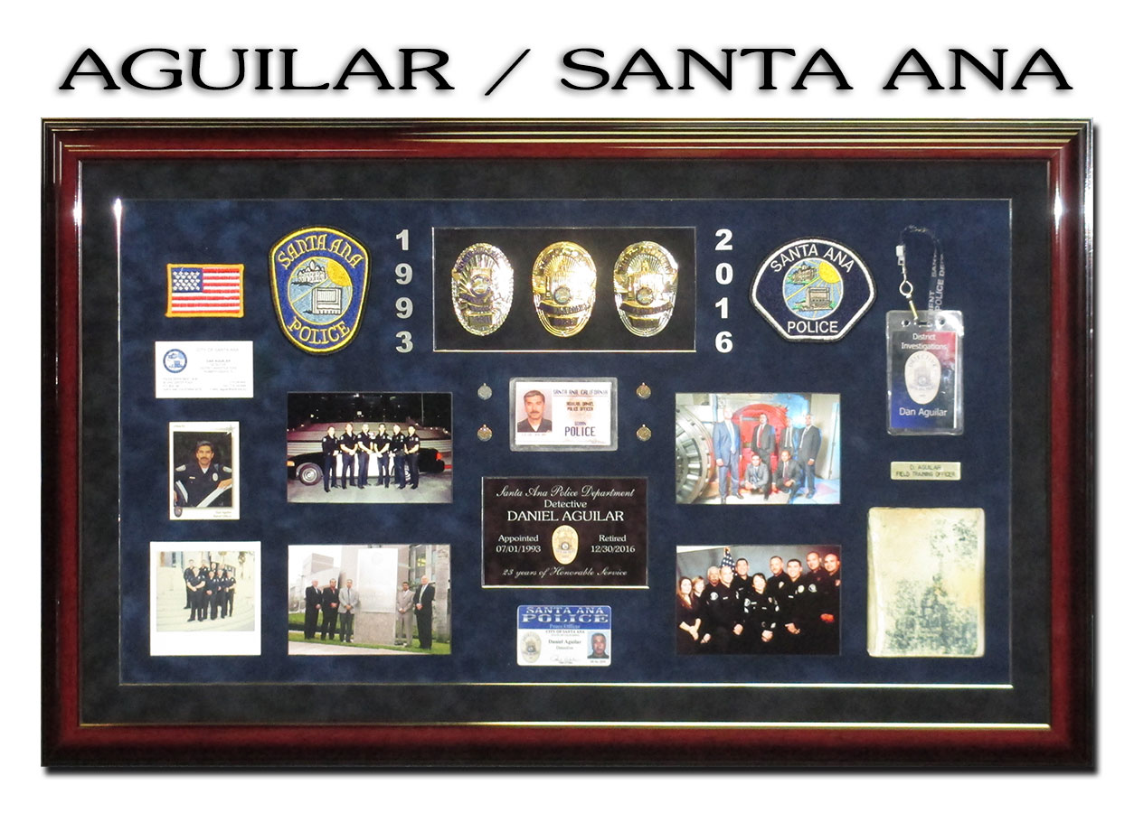 Badge Frame -Aguilar - Santa Ana           PD Retirement Presentation.