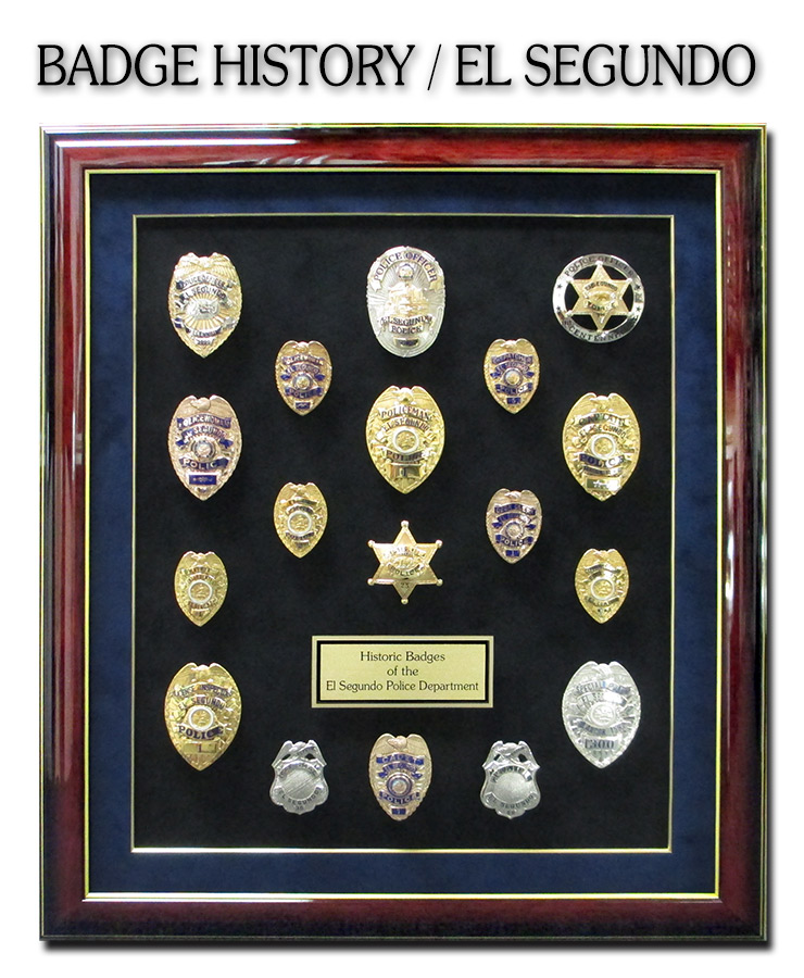 Police Badge History from Badge Frame ofr the El Segundo           Police Department