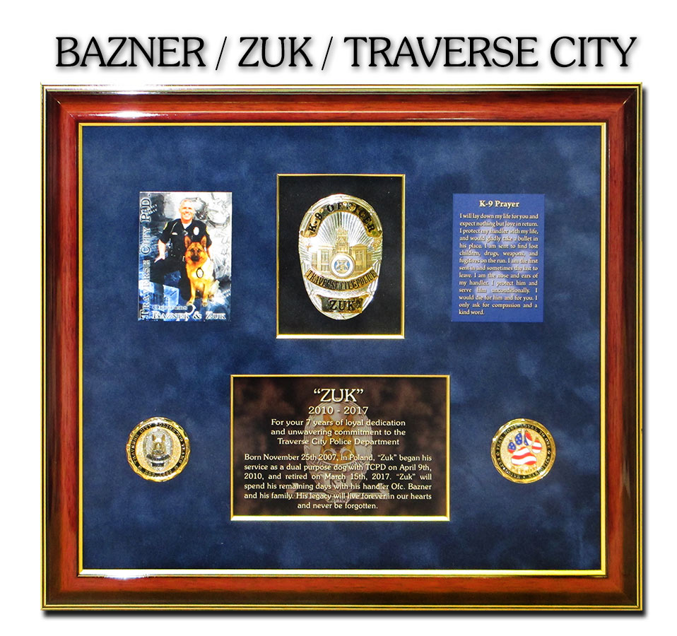 K-9 presentation from Badge Frame for Kurt Bazner & K-9 Zuk - Traverse City PD