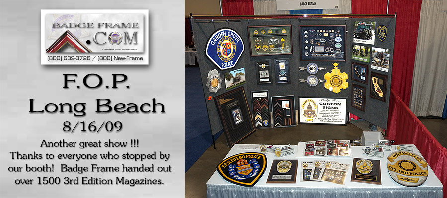 Badge Frame - F.O.P. Booth         2009 - Lomg Beach