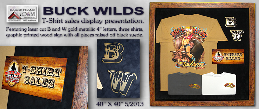 Buck                     Wilds - T Shirt Display