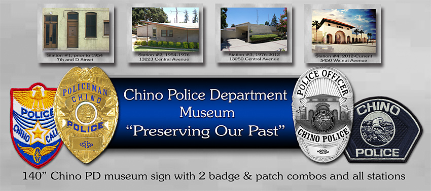 Chino PD - Museum Sign Project