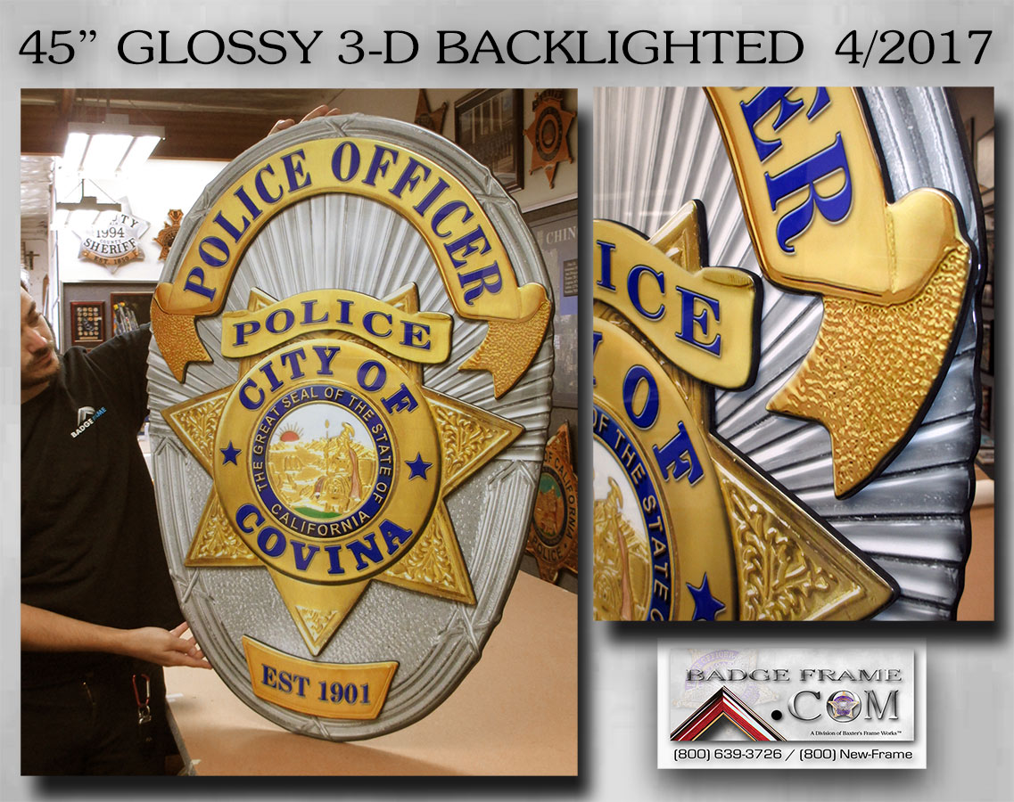 Covina PD glossy, 3-D,           Back-lighted Badge from Badger Frame.