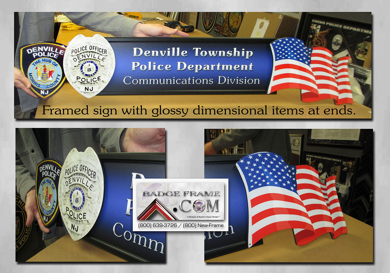 Denville PD sign with dimensional Glossy items at the           ends from Badge Frame