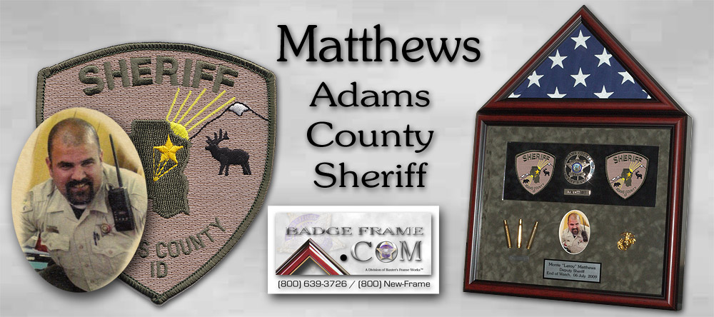 Adams County Sheriff /                 Matthews / E.O.W.
