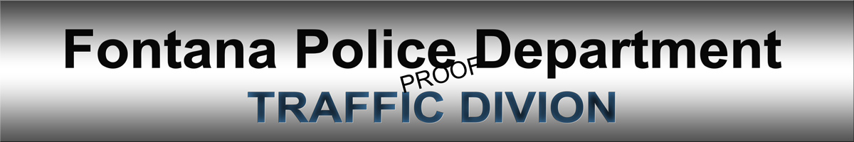 fontana pd                             traffic division