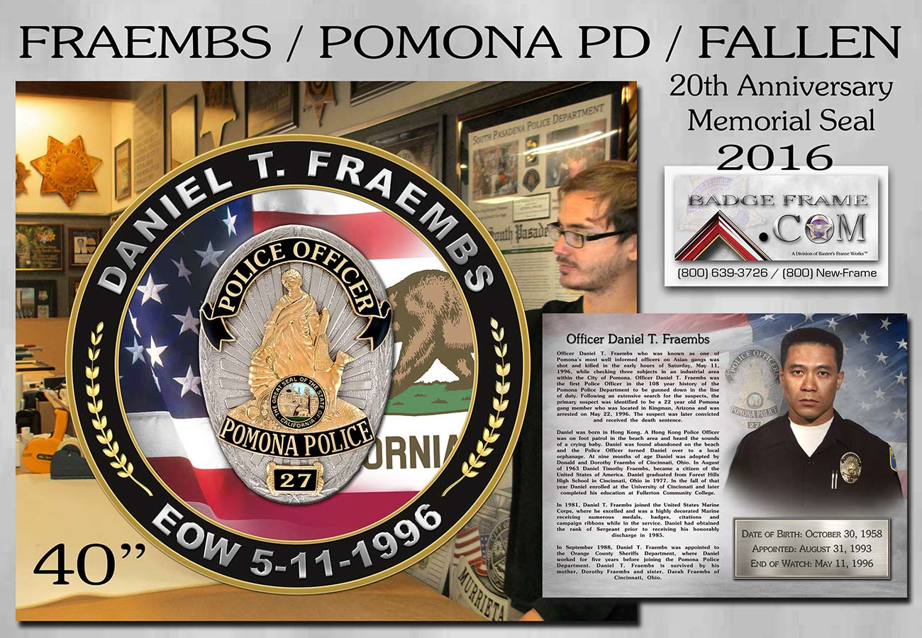 Fraembs - Pomona           PD Memorial Seal from Badge Frame