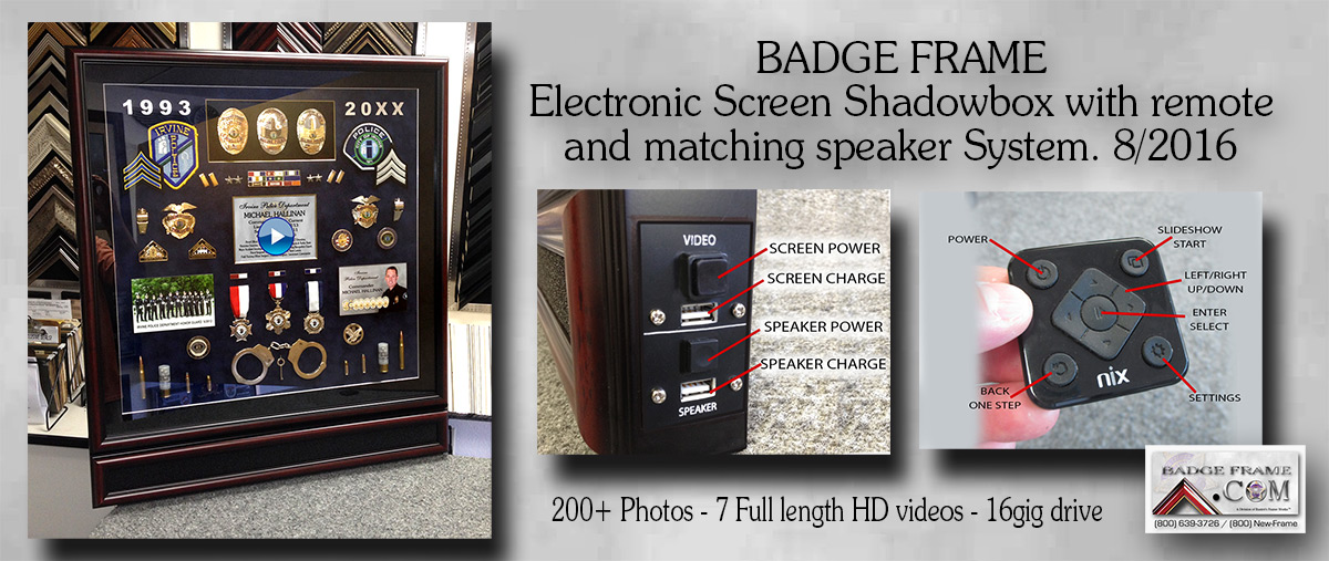 Electronic Screen           Shadowbox - Irvine PD - Mike Hallinan Presentation from Badge           Frame