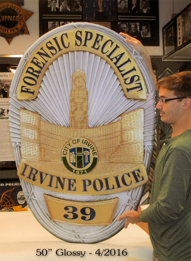 "Irvine Police           Department - 50"" Badge - Forensics Specialist"