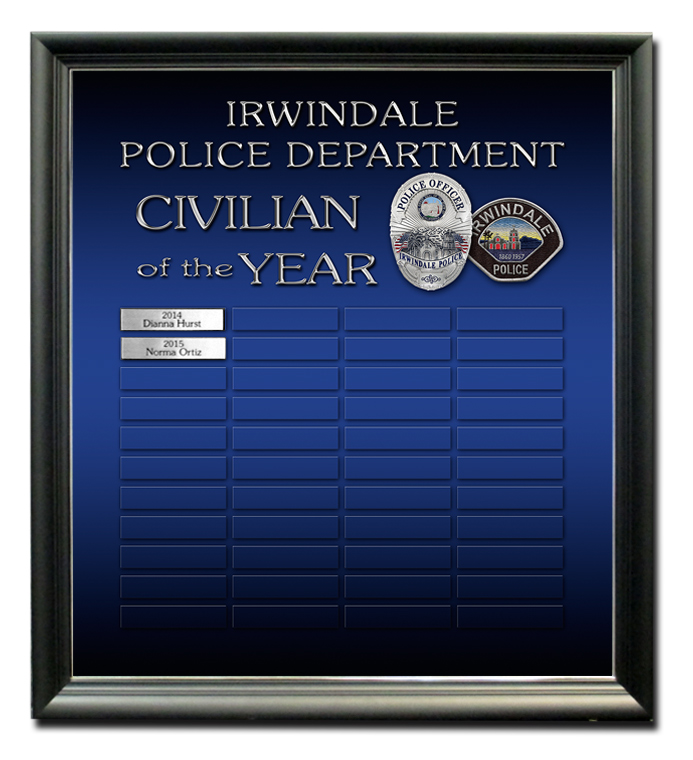 Irwindale PD - Civilian of the Year - Perpetual Plaque           from Badge Frame