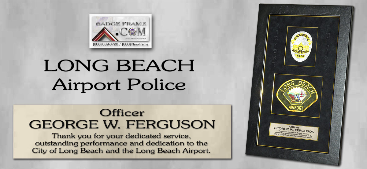 George Ferguson - Long Beach Airport PD