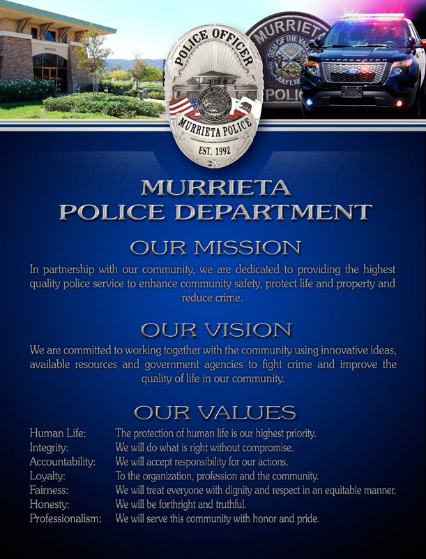 Murrieta PD                             Mission, Vision, Values from Badge Frame
