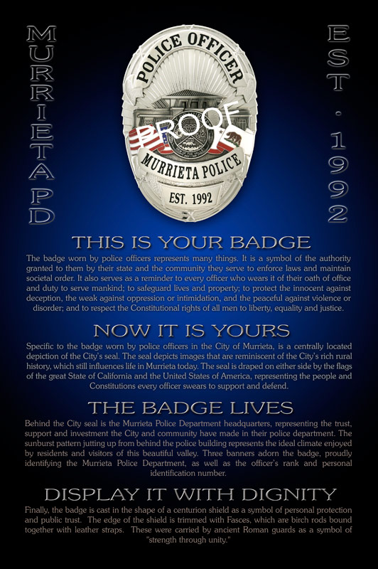 Murrieta                             PD - This Is Your Badge presentation from                             Badge Frame