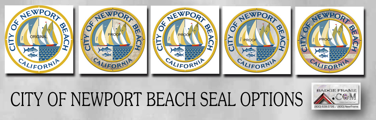 City of Newport Beach Seal Options from Badge Frame