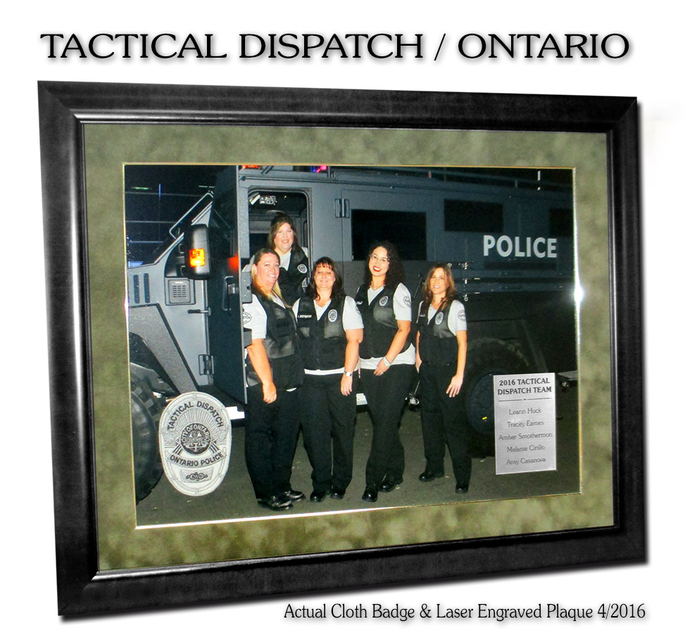 Ontario PD - Tactical           Dispatch Presentation from Badge Frame