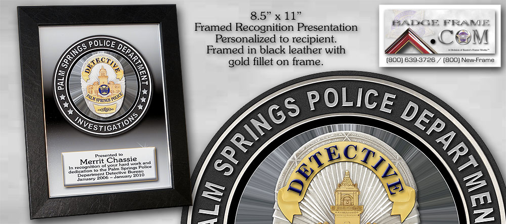 Palm Springs Recognition             Plaque Framed