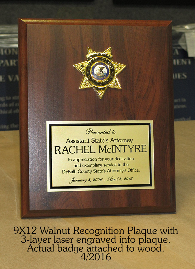 Rachel McIntire - DeKalb County           State's Attorney's Office - Recognition Plaque from Badge           Frame