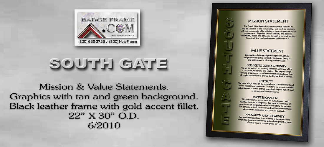 South Gate PD Mission and         Values