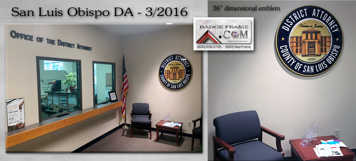 San Luis           Obispo DA's Office - Wall Emblems from Badge Frame