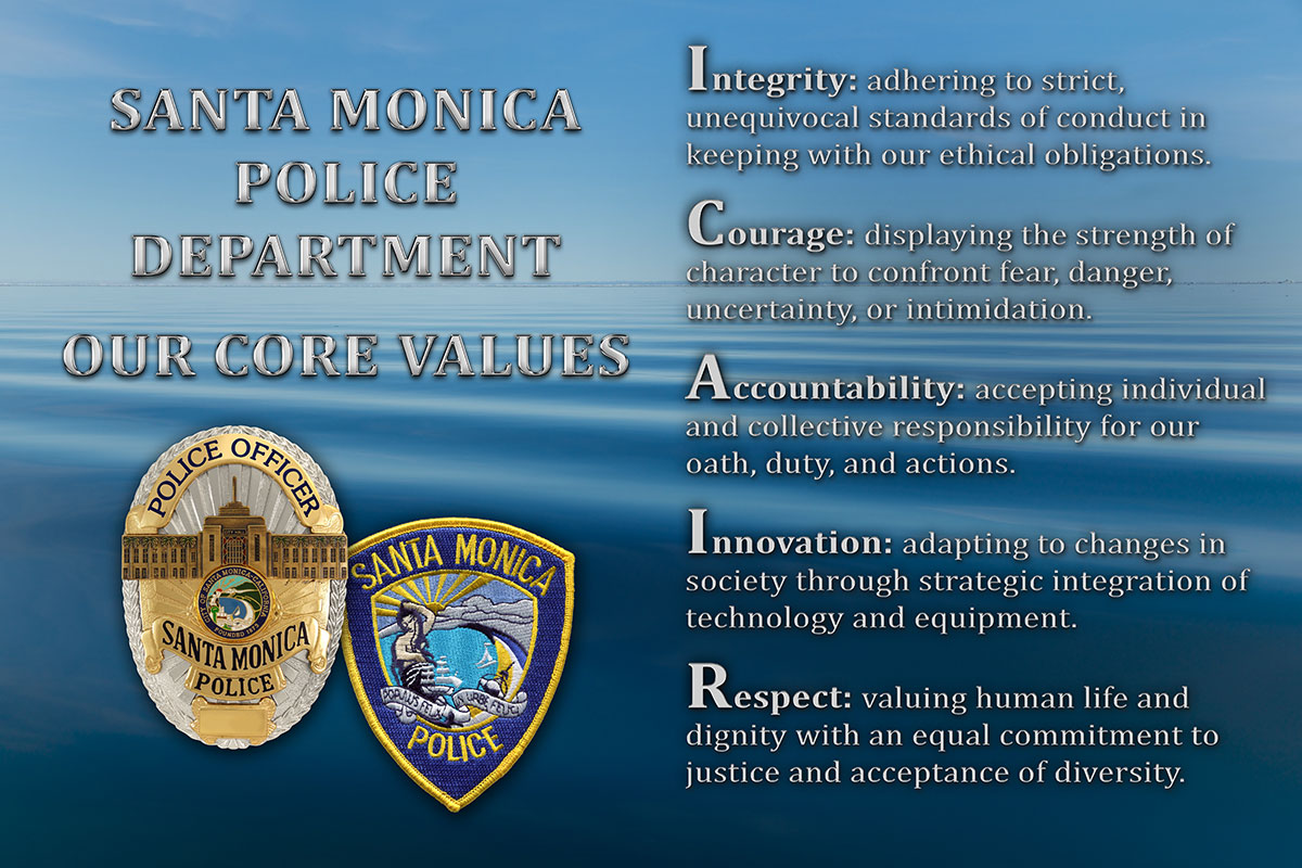 Santa Monica Police Department Mission, Vision and Values           from Badge Frame