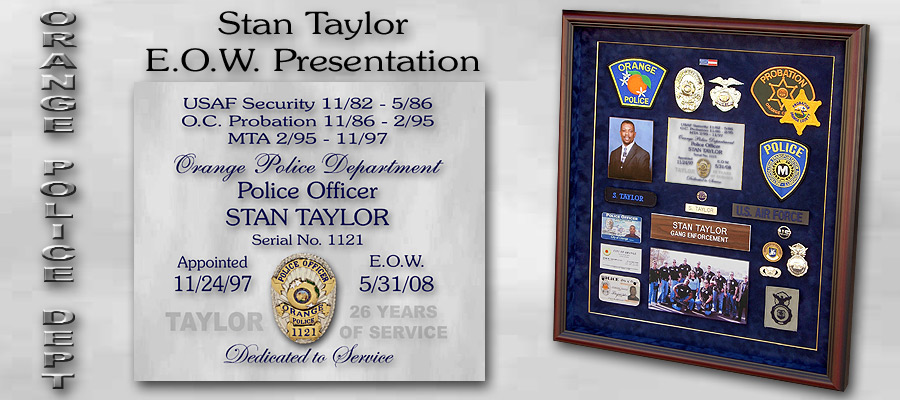 Stan Taylor / Orange PD / E.O.W. Presentation