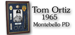 Tom Ortiz - Montebello PD